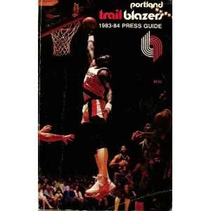 Portland Trail Blazers 1983 84 Press Guide John White