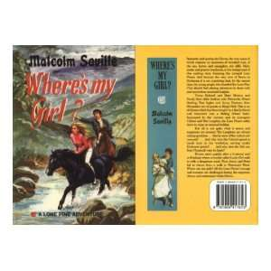 Wheres My Girl? (Lone Pine) (9781904417613): Malcolm Saville: Books