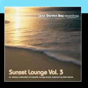 : Sunset Lounge Vol. 3   An Intense Collection of Smooth Lounge Music
