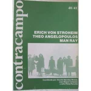 de Cine (Erich Von Stroheim, 7:40/41 Otoño): Francisco Llinas: Books