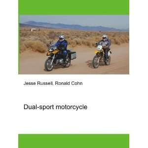 Dual sport motorcycle Ronald Cohn Jesse Russell Books