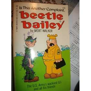 Is This Another Complaint, Beetle Bailey? (9780448137773