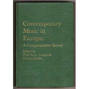 Contemporary Music in Europe (9780460037587): Paul Henry