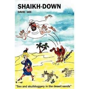 Shaikh Down (9781849234023): David Gee: Books