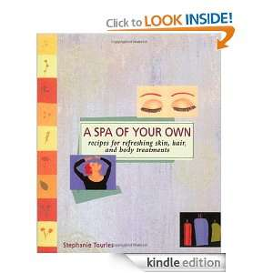 Spa of Your Own (Self Indulgence Series): Stephanie Tourles: