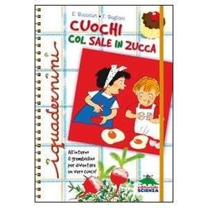 Cuochi col sale in zucca (9788873074694): Federica