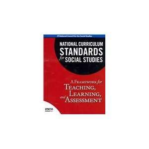 National Curriculum Standards for Social Studies A Framework