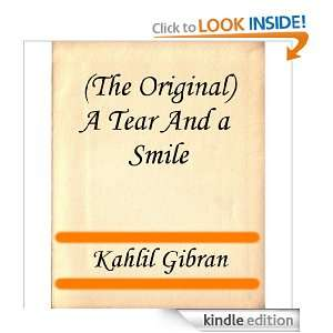 The Original) A Tear and a Smile: Kahlil Gibran:  Kindle