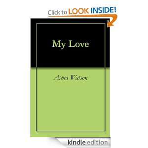 My Love Asma Watson  Kindle Store