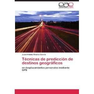 Técnicas de predicción de destinos geográficos: en desplazamientos