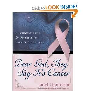 on the Breast Cancer Journey (9781582295756): Janet Thompson: Books