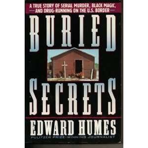 Buried Secrets (A True Story of Serial Murder, Black Magic