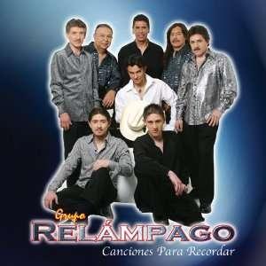 Canciones Para Recordar Grupo Relampago Music