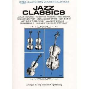 Jazz Classics String Quartet Score, Parts by Tony Esposito