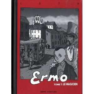 Ermo t.1 ; le magicien (9782952678407) Bruno Loth
