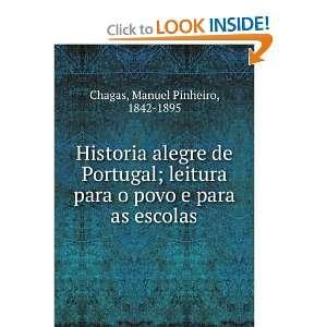 povo e para as escolas Manuel Pinheiro, 1842 1895 Chagas Books