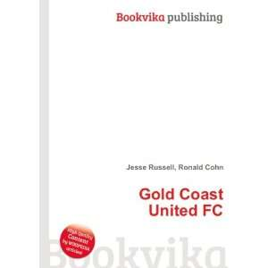 Gold Coast United FC Ronald Cohn Jesse Russell Books