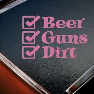 Beer Guns Dirt Pink Decal Car Truck Bumper Window Pink