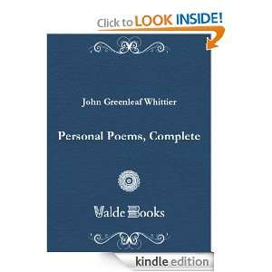 Personal Poems, Complete Greenleaf John Whittier  Kindle