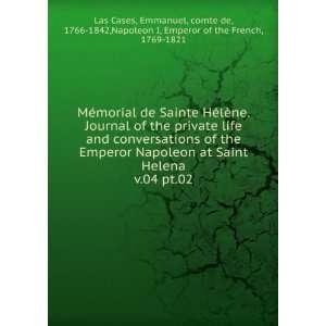 Mémorial de Sainte Hélène. Journal of the private