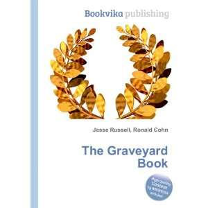 The Graveyard Book Ronald Cohn Jesse Russell Books