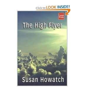 The High Flyer (9781587242113) Susan Howatch Books
