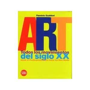 Art. Todos los movimientos del siglo XX desde el Postimpresionismo