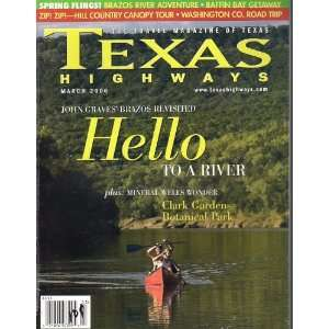 Texas Highways March 2006 Texas Highways Books