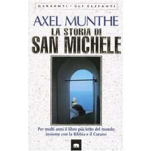 La Storia Di San Michele (Per molti anni il libro piu letto del mondo