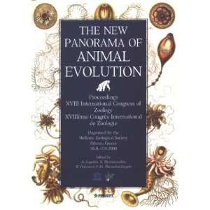 New Panorama of Animal Evolution Proceedings of the XVIII