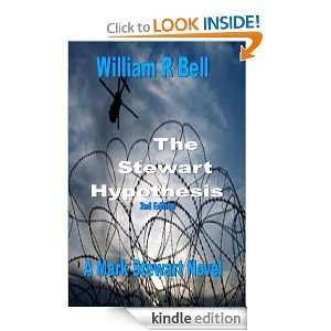 The Stewart Hypothesis 2nd edition (A Mark Stewart Novel): William