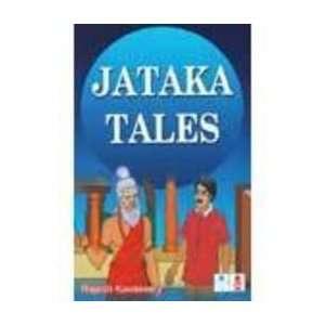 Jataka Tales (9788174789556): Rajesh Kavassery: Books