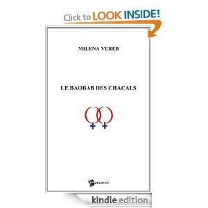 Le Baobab des chacals (French Edition) Milena Vereb