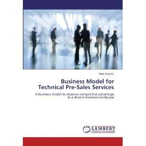 Business Model for Technical Pre Sales Services A