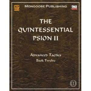 The Quintessential Psion II: Advanced Tactics: A. Melchor