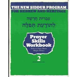 Prayer Reading Skills Workbook: For the New Siddur Program for Hebrew