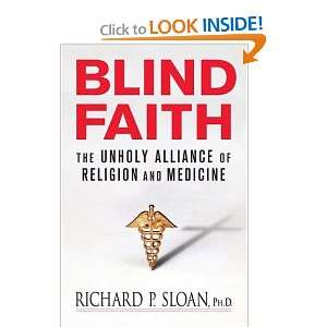 Alliance of Religion and Medicine: Richard P. Sloan:  Books