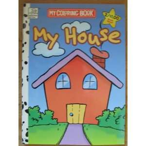 My House (My Coloring Book Anon Books