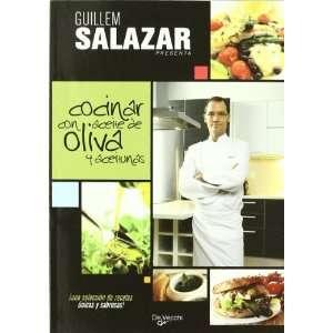 Cocinar con Aceite de Oliva y Aceitunas (9788431541576