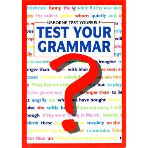 Test Your Grammar (Test Yourself Series) (9780746017234