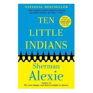 com Ten Little Indians Publisher Grove Press Sherman Alexie Books