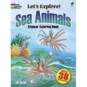 com Lets Explore Sea Animals Sticker Coloring Book (Dover Coloring