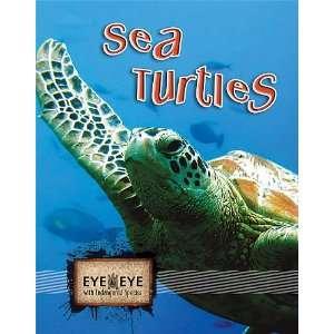 Sea Turtles (Eye to Eye with Endangered Species