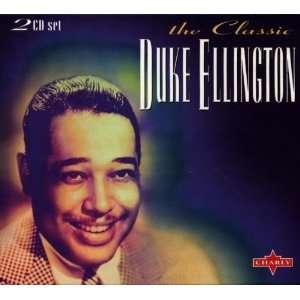 Classic Duke Ellington Duke Ellington Music