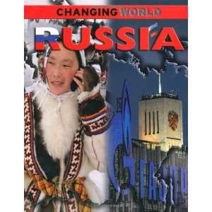 Russia (Changing World) (9780749695330) Simon Adams
