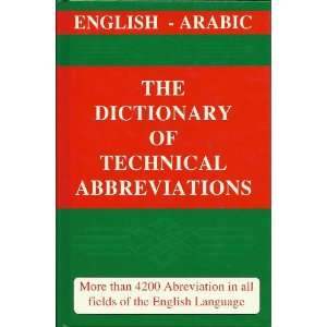 of echnical Abbreviaions (English   Arabic) SAID H.ALSALAH Books