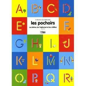 Les lettres de lalphabet et les chiffres (French Edition