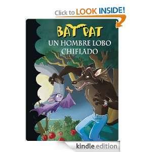 Bat Pat 10. Un hombre lobo chiflado (Bat Pat (montena)) (Spanish