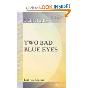 Two Bad Blue Eyes By Rita (9780543695734) Eliza