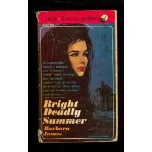 Bright Deadly Summer Barbara James Books
